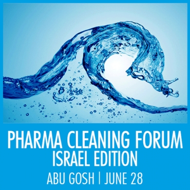 JOIN US FOR THE PHARMA CLEANING FORUM – ISRAEL EDITION
